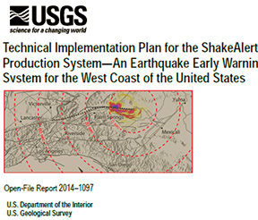 Technical Implementation Plan for the Shake Alert earthquake early warning system.